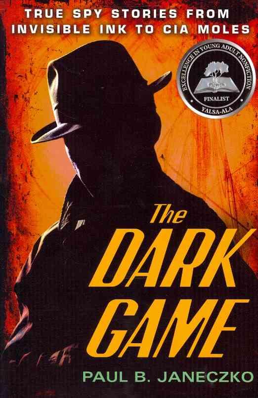 The Dark Game By Janeczko, Paul B.