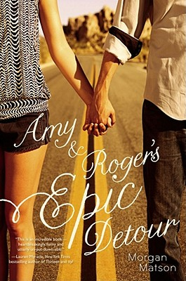 Amy & Roger's Epic Detour By Matson, Morgan