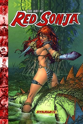 Art of Red Sonja By Lawrence, Chris/ Ross, Alex (CON)/ Cho, Frank (CON)